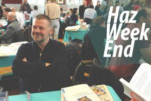 #HazWeekEnd des 23 et 24 avril
