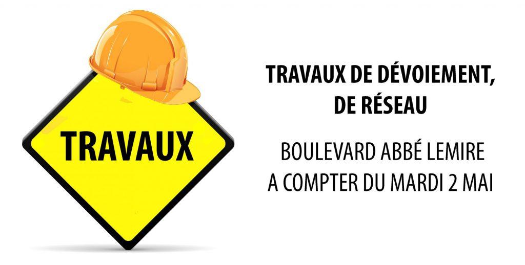 Travaux boulevard Abbé Lemire : changement de déviation