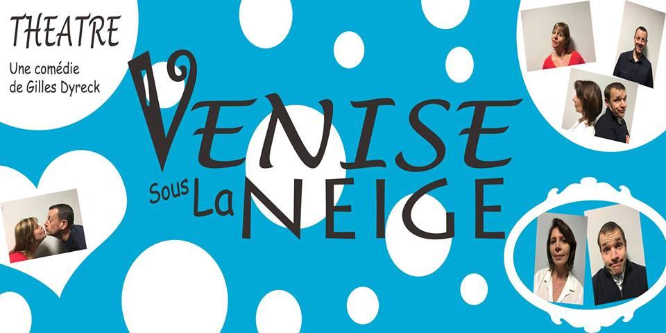 Théâtre : «Venise sous la neige»