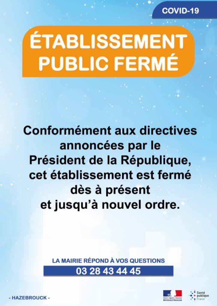 Fermetures des établissements publics