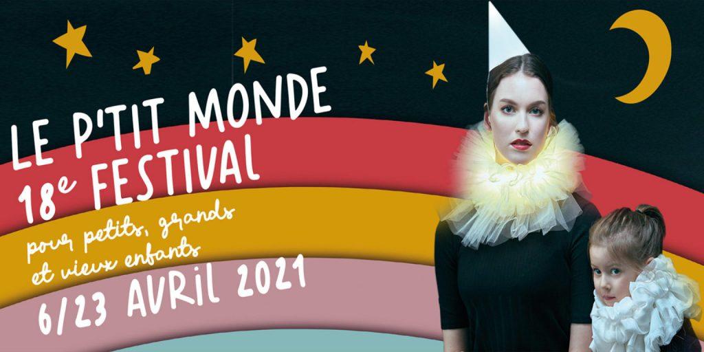 18e Festival Le P'TIT MONDE
